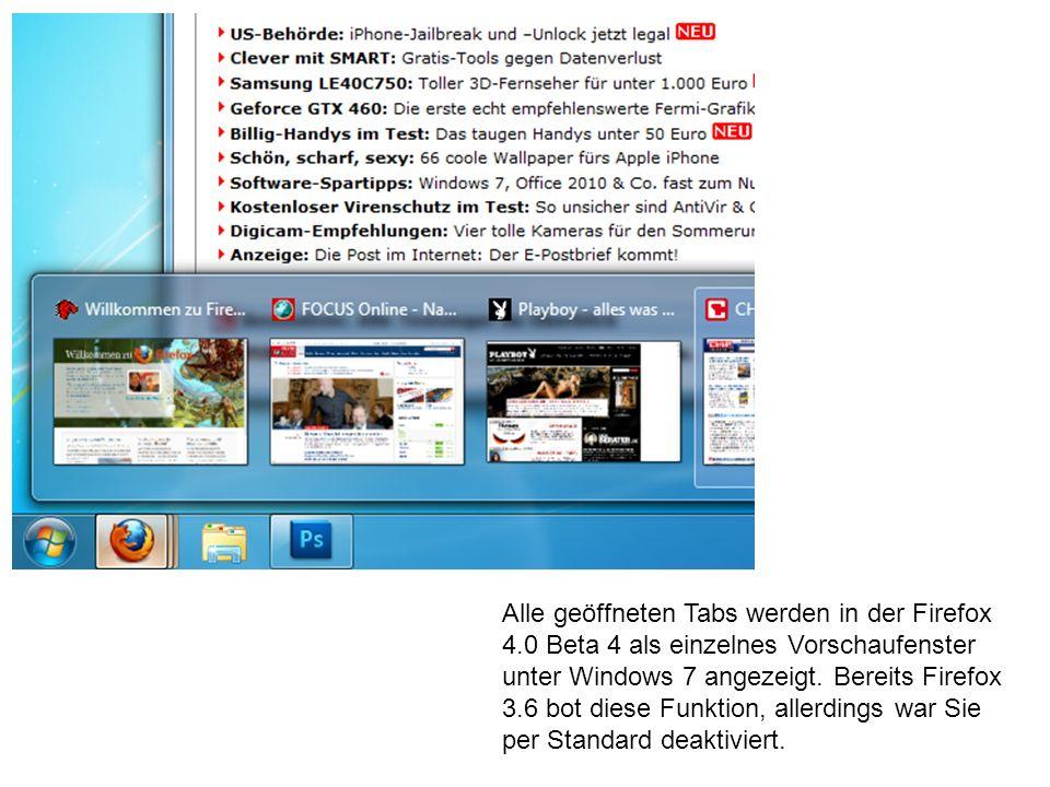 Alle geöffneten Tabs werden in der Firefox 4.0 Beta 4 als einzelnes Vorschaufenster unter Windows 7 angezeigt.