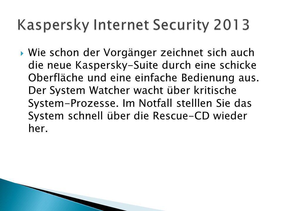 Wie schon der Vorgänger zeichnet sich auch die neue Kaspersky-Suite durch eine schicke Oberfläche und eine einfache Bedienung aus.