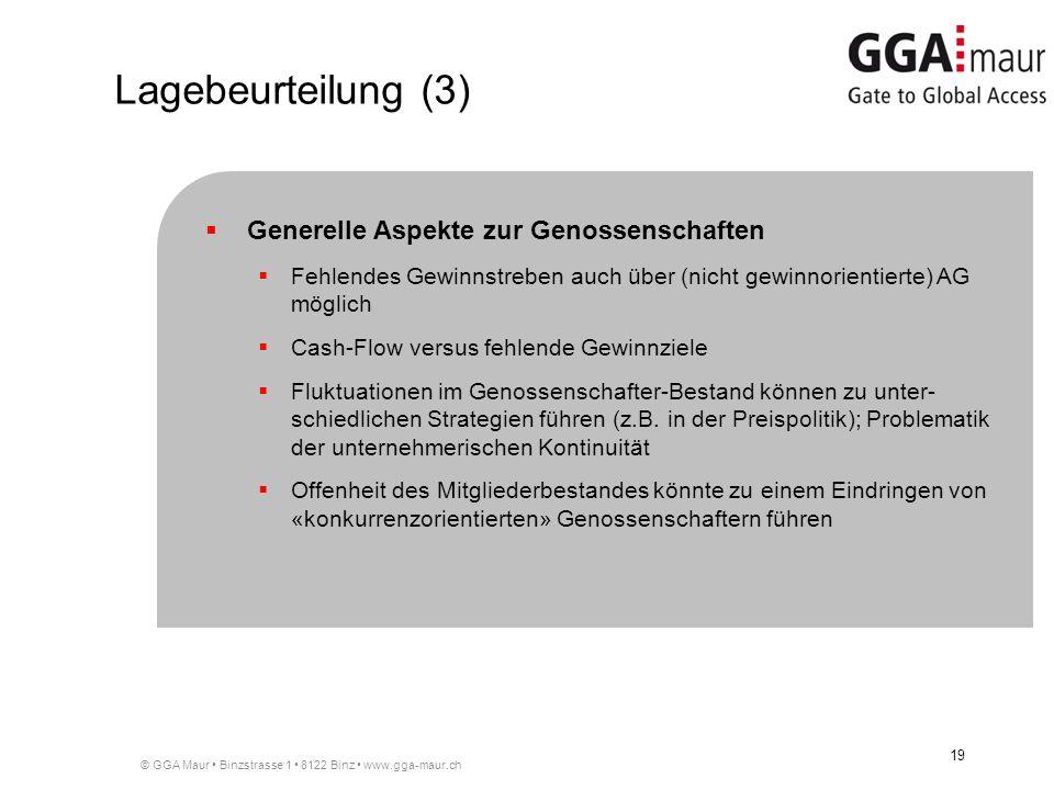 © GGA Maur Binzstrasse 1 8122 Binz www.gga-maur.ch 19 Generelle Aspekte zur Genossenschaften Fehlendes Gewinnstreben auch über (nicht gewinnorientiert