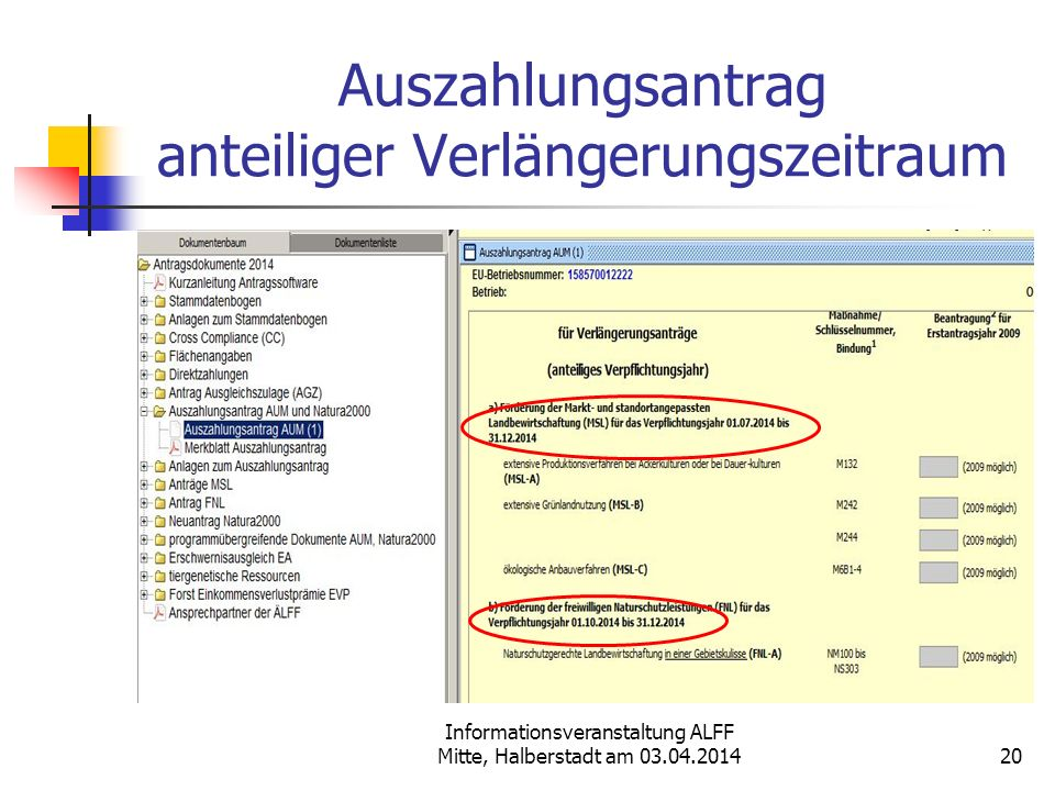 Informationsveranstaltung ALFF Mitte, Halberstadt am 03.04.2014 Auszahlungsantrag anteiliger Verlängerungszeitraum 20