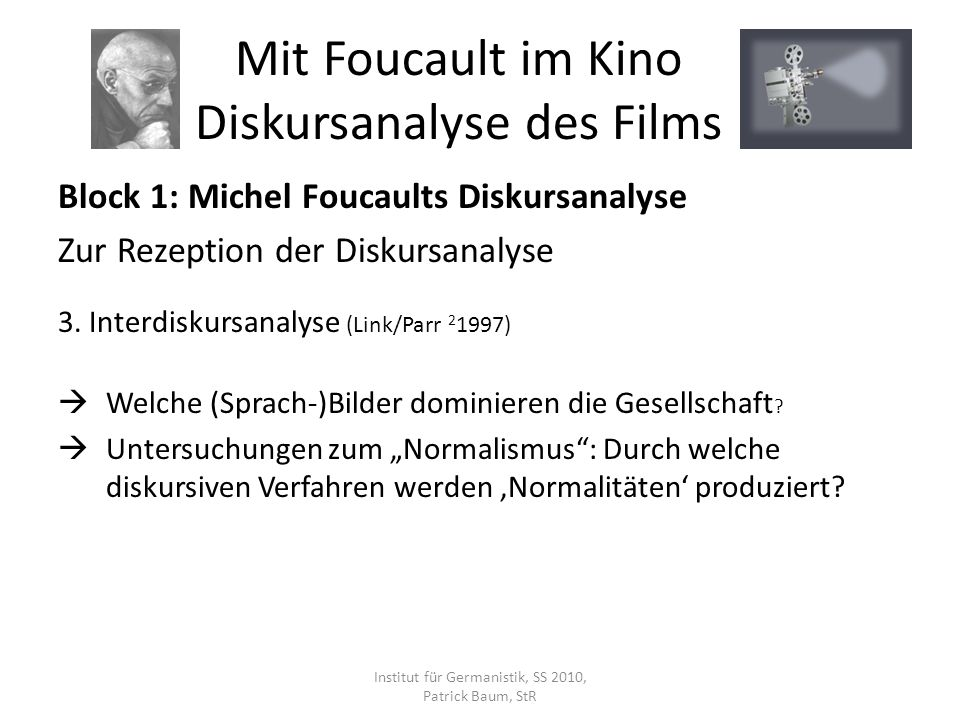 Block 1: Michel Foucaults Diskursanalyse Zur Rezeption der Diskursanalyse 4.