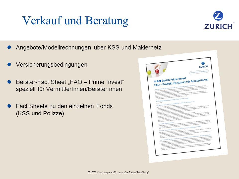 SU FDL/Marktsegment Privatkunden Leben/Petra Kappl Verkauf und Beratung Angebote/Modellrechnungen über KSS und Maklernetz Versicherungsbedingungen Ber