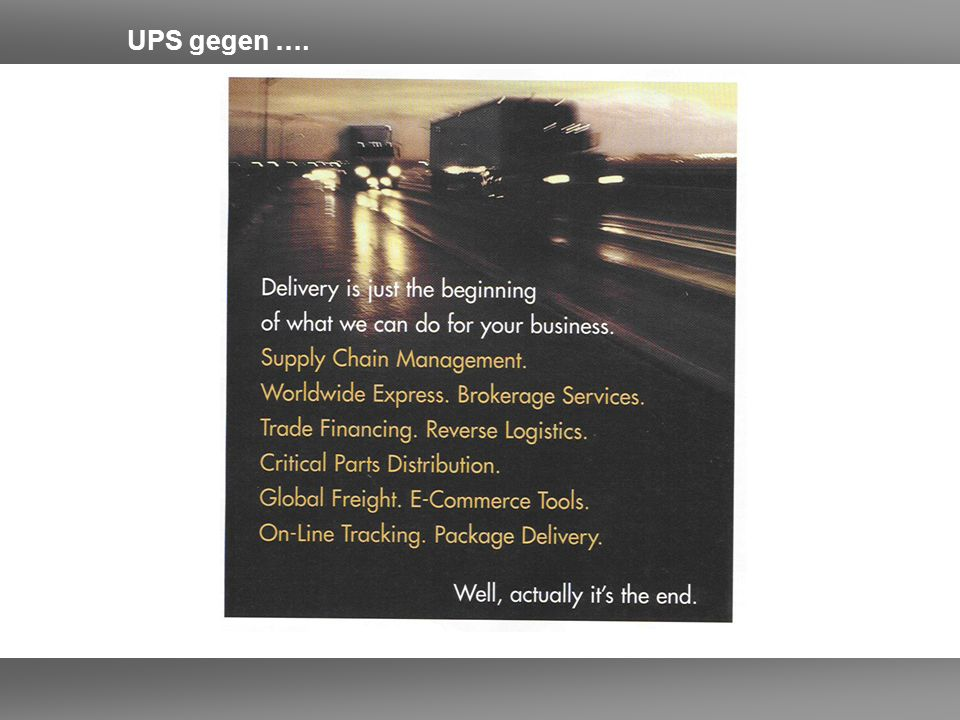 UPS gegen ….