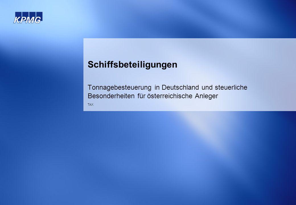 Schiffsbeteiligungen Tonnagebesteuerung in Deutschland und steuerliche Besonderheiten für österreichische Anleger TAX