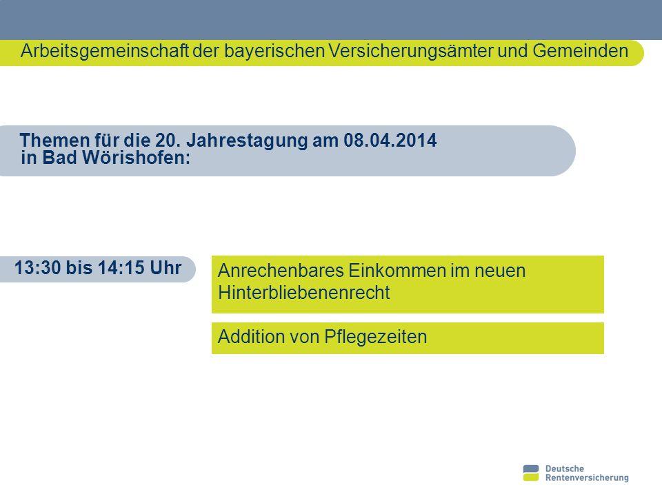 1 Arbeitsgemeinschaft der bayerischen Versicherungsämter und Gemeinden 10621291 Anrechenbares Einkommen im neuen Hinterbliebenenrecht Addition von Pfl