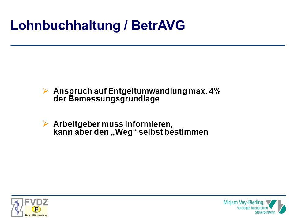 Lohnbuchhaltung / BetrAVG Anspruch auf Entgeltumwandlung max.
