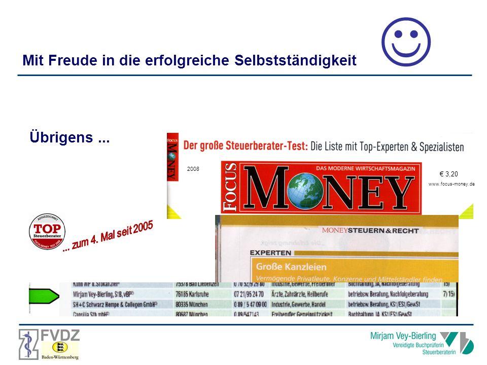 Übrigens... 2008 Mit Freude in die erfolgreiche Selbstständigkeit 3,20 www.focus-money.de