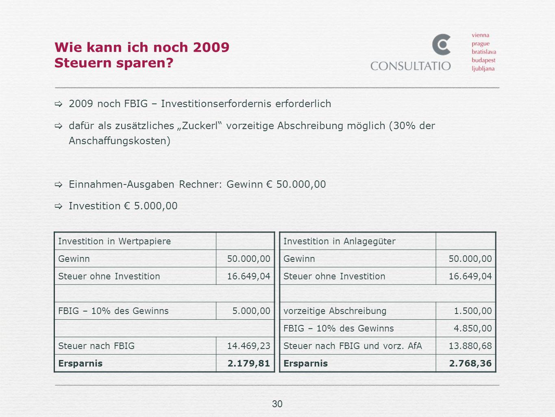 30 Wie kann ich noch 2009 Steuern sparen.
