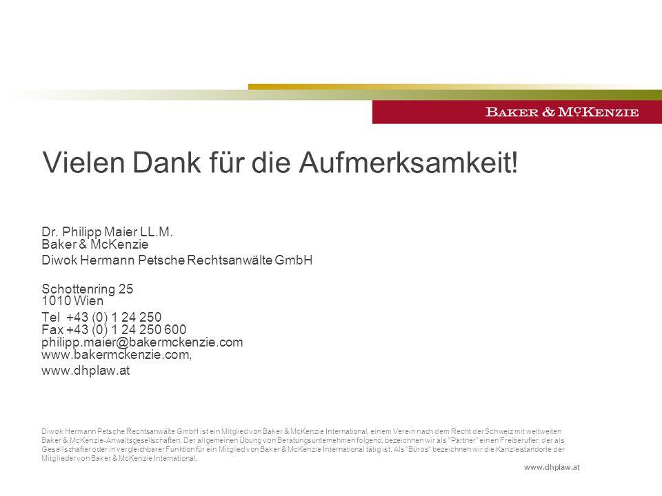 Vielen Dank für die Aufmerksamkeit.Dr. Philipp Maier LL.M.