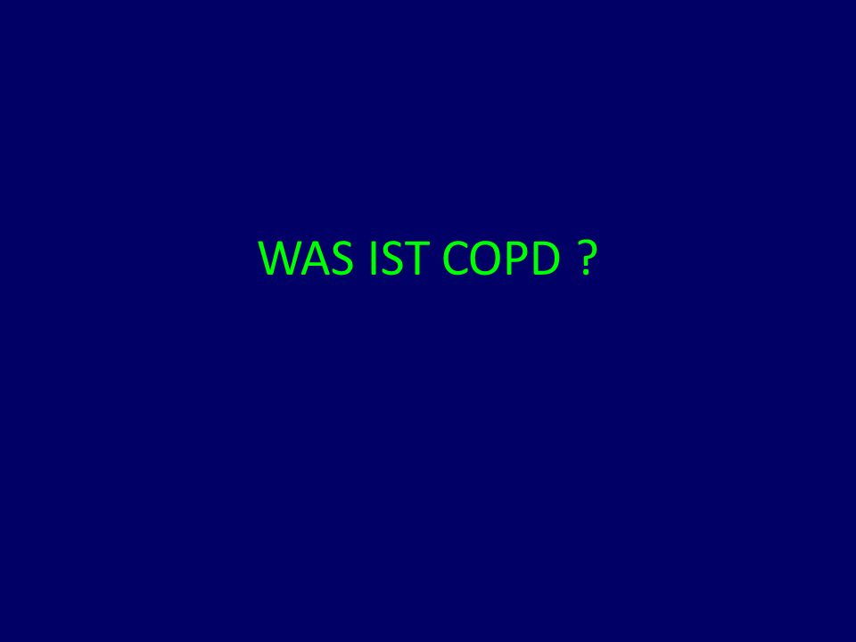 WAS IST COPD ?