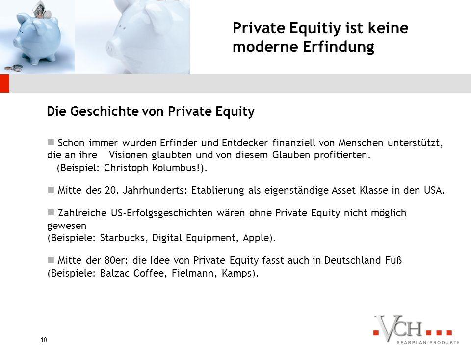 9 Darum sollte Private Equity in keinem Portfolio fehlen! Investieren wie die Profis! Private Equity Performance langfristig dem MSCI überlegen. Europ