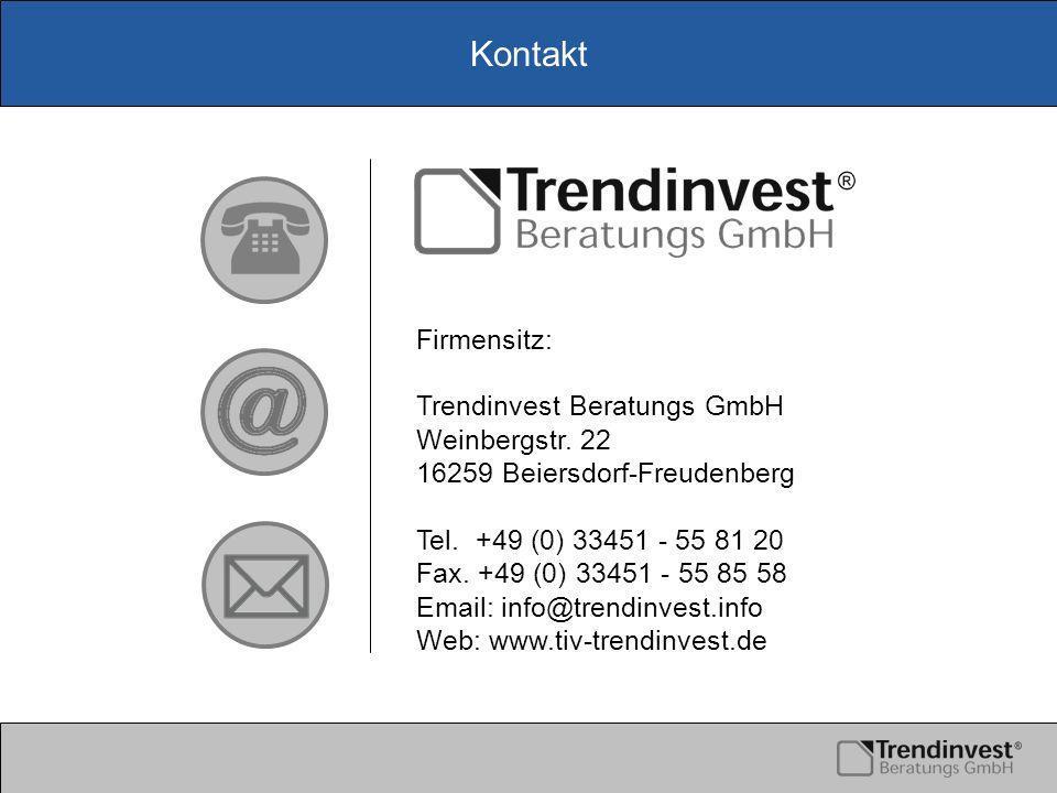 Kontakt Firmensitz: Trendinvest Beratungs GmbH Weinbergstr.