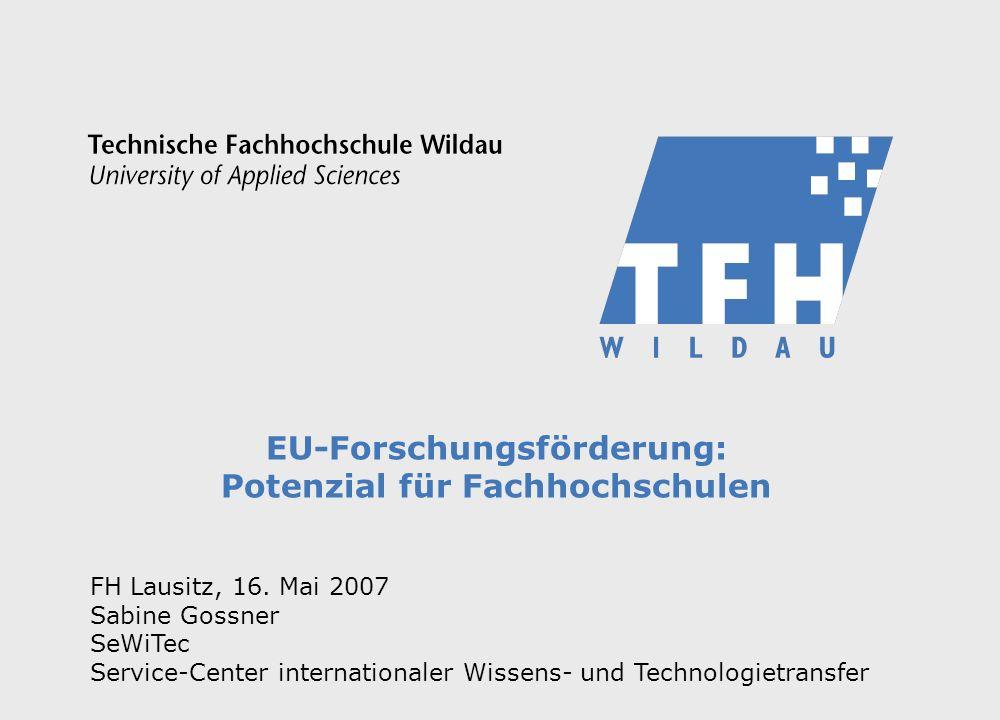EU-Forschungsförderung: Potenzial für Fachhochschulen FH Lausitz, 16.