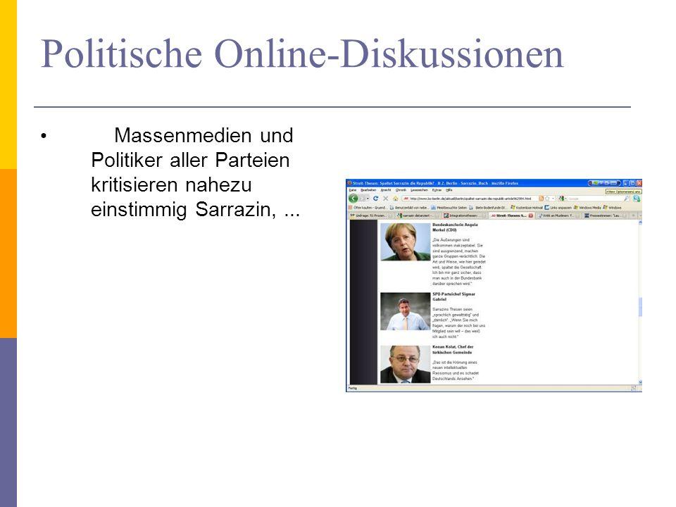 Politische Online-Diskussionen Massenmedien und Politiker aller Parteien kritisieren nahezu einstimmig Sarrazin,...