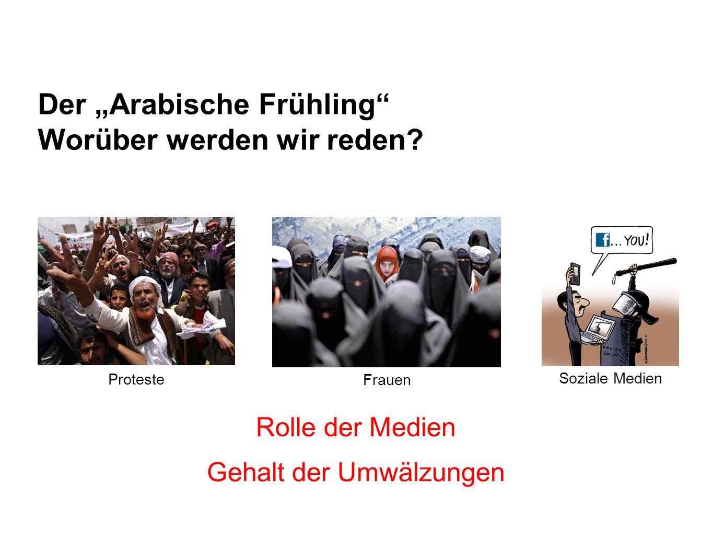 Der Arabische Frühling Worüber werden wir reden.