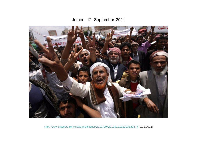 Jemen, 12. September 2011 http://www.aljazeera.com/news/middleeast/2011/09/2011912132223533677http://www.aljazeera.com/news/middleeast/2011/09/2011912