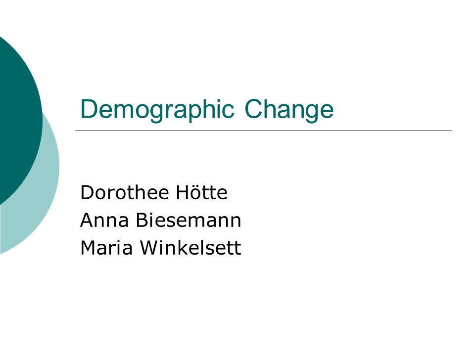 Demographic Change Hötte, Biesemann, Winkelsett Aspects to improve the situation at the establishments no pressure of time same chances for people older than 50 years respect support older people in working progress every day pay attention to the individual ability of every person