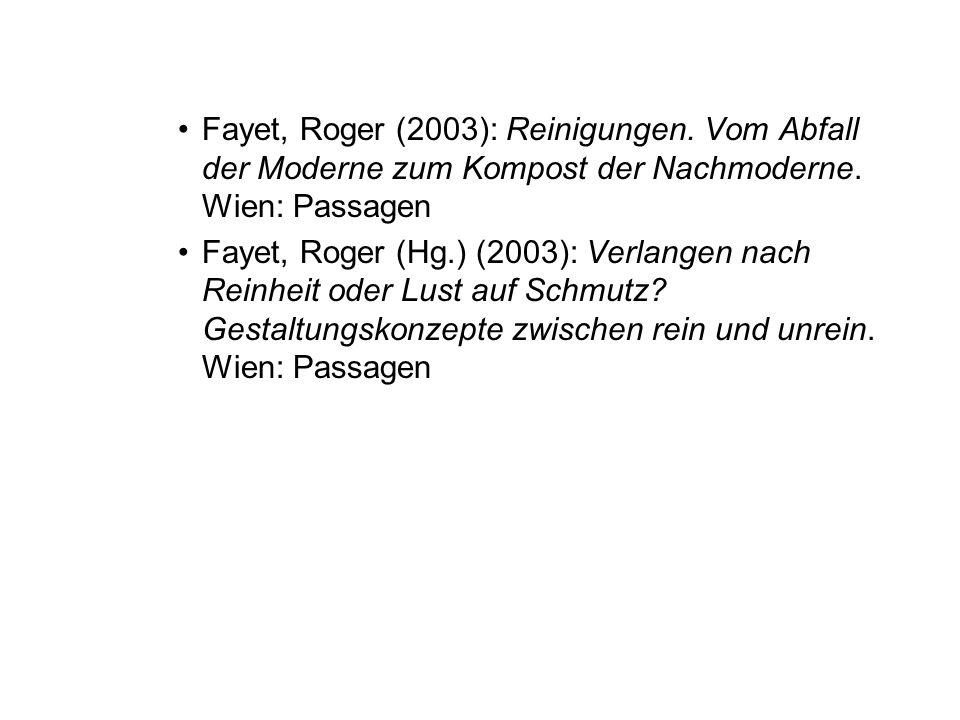 Fayet, Roger (2003): Reinigungen.Vom Abfall der Moderne zum Kompost der Nachmoderne.