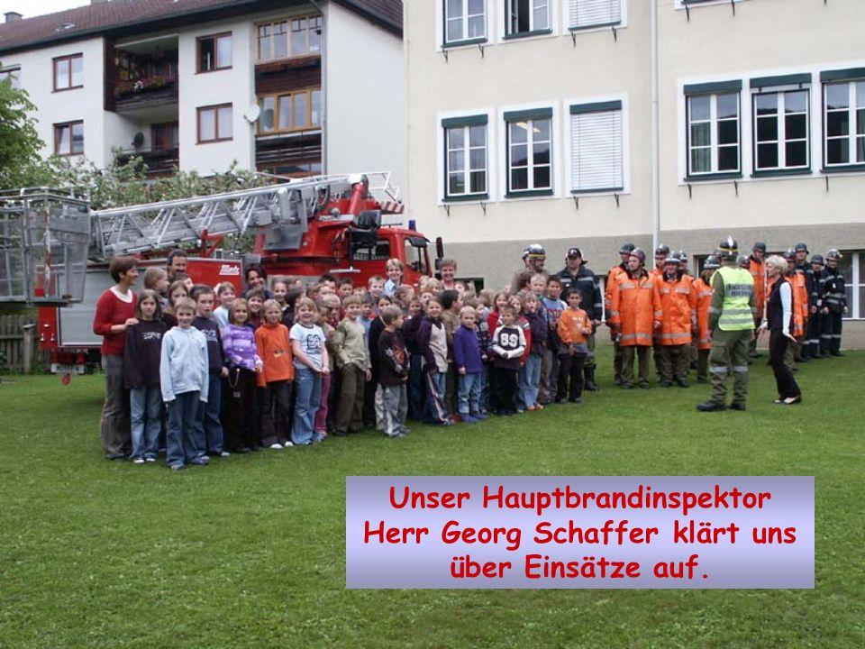 Unser Hauptbrandinspektor Herr Georg Schaffer klärt uns über Einsätze auf.