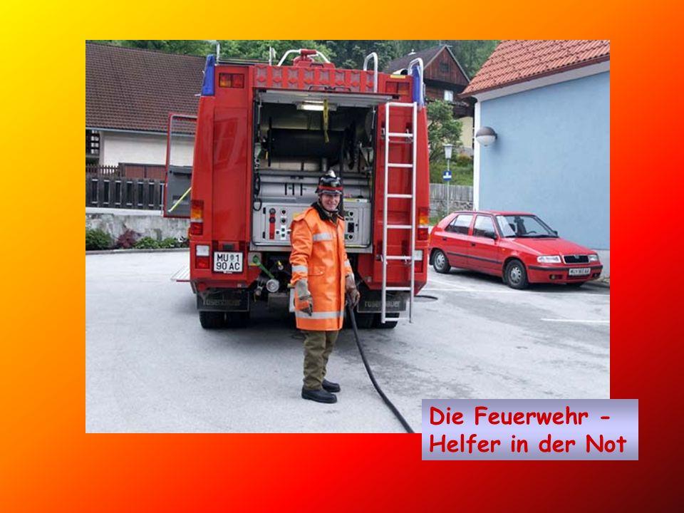 Die Feuerwehr - Helfer in der Not