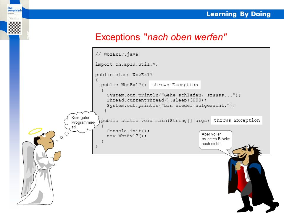 Learning By Doing Exceptions nach oben werfen Exceptions
