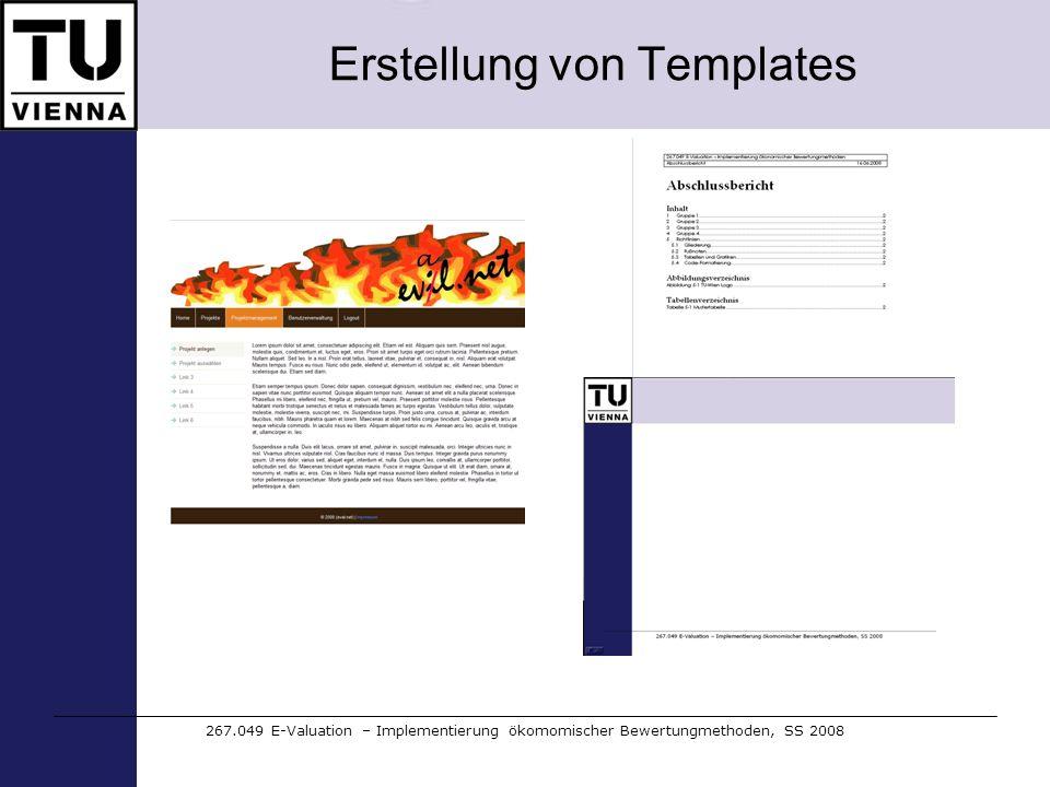 Erstellung von Templates 267.049 E-Valuation – Implementierung ökomomischer Bewertungmethoden, SS 2008