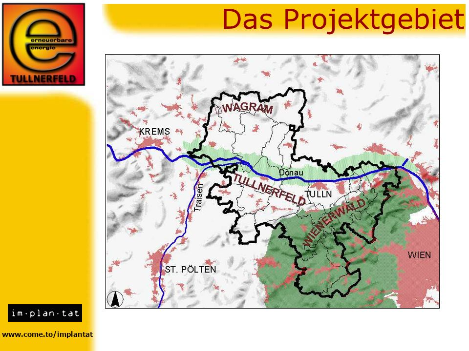 www.come.to/implantat Das Projektgebiet