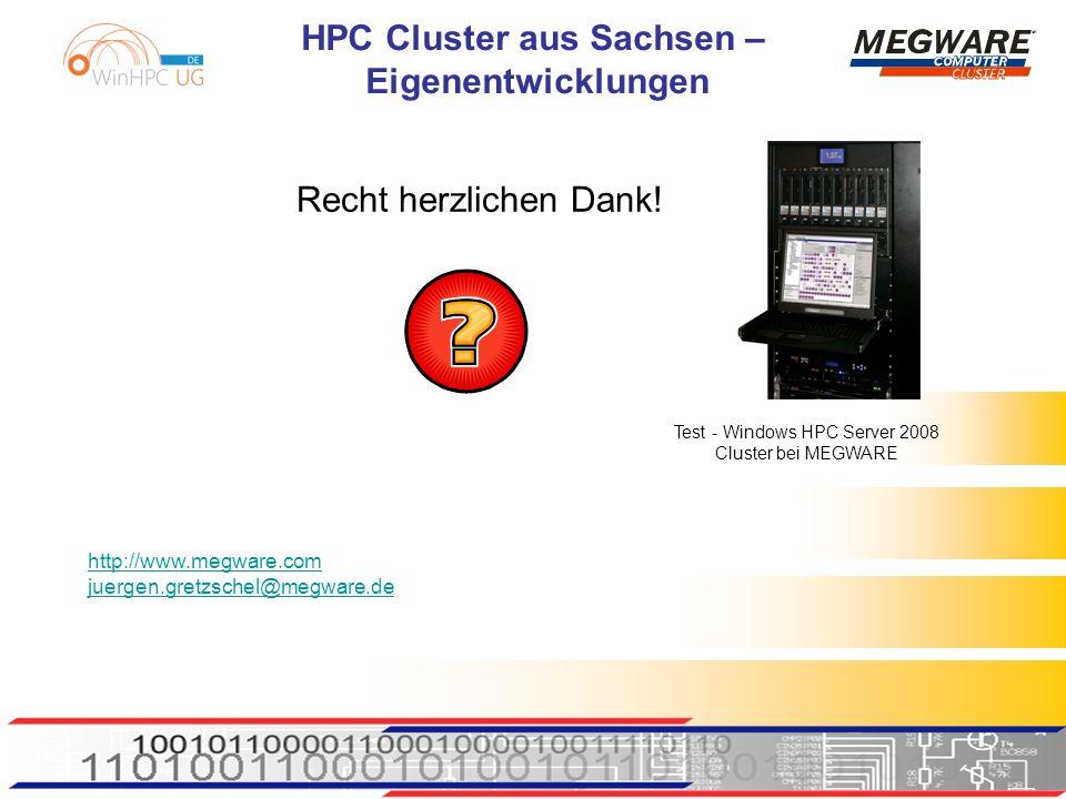 HPC Cluster aus Sachsen – Eigenentwicklungen Recht herzlichen Dank.