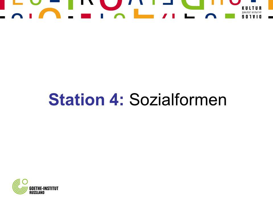 Station 4: Sozialformen