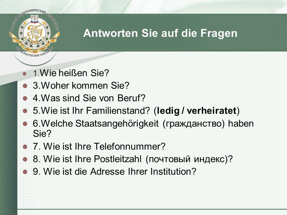 Наиболее употребительные вопросительные слова: wer.