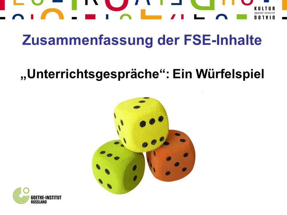 Zusammenfassung der FSE-Inhalte Unterrichtsgespräche: Ein Würfelspiel