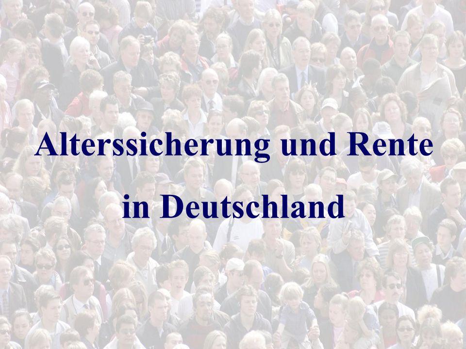 Alterssicherung und Rente in Deutschland