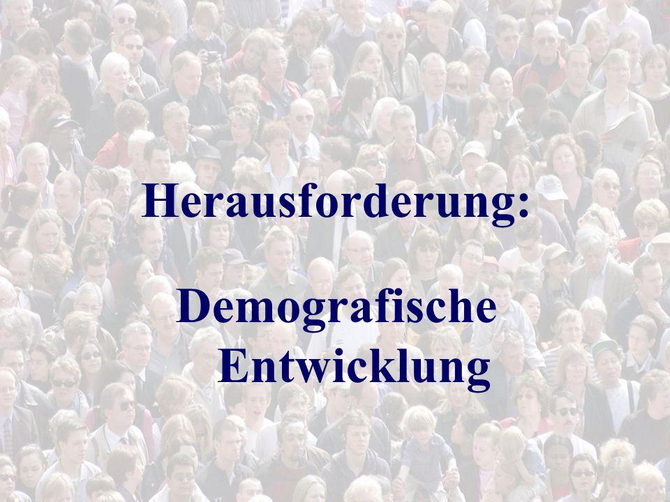 Herausforderung: Demografische Entwicklung