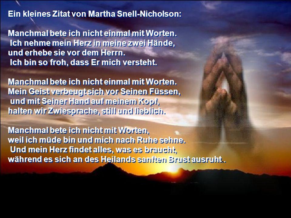 Ein kleines Zitat von Martha Snell-Nicholson: Manchmal bete ich nicht einmal mit Worten.