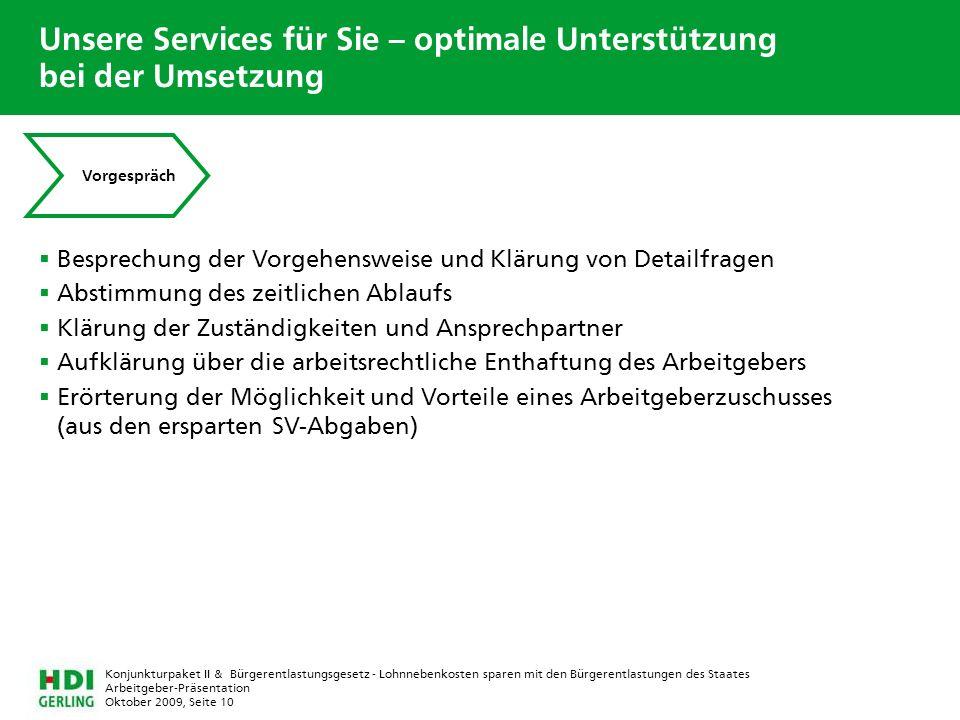 Arbeitgeber-Präsentation Oktober 2009, Seite 10 Konjunkturpaket II & Bürgerentlastungsgesetz - Lohnnebenkosten sparen mit den Bürgerentlastungen des S