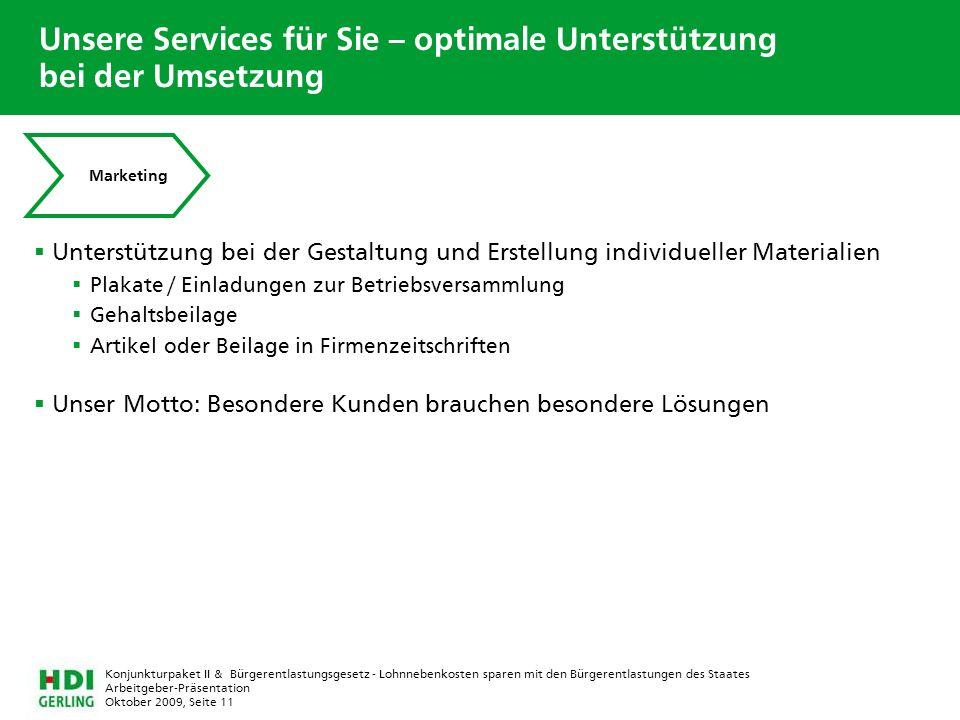 Arbeitgeber-Präsentation Oktober 2009, Seite 11 Konjunkturpaket II & Bürgerentlastungsgesetz - Lohnnebenkosten sparen mit den Bürgerentlastungen des S