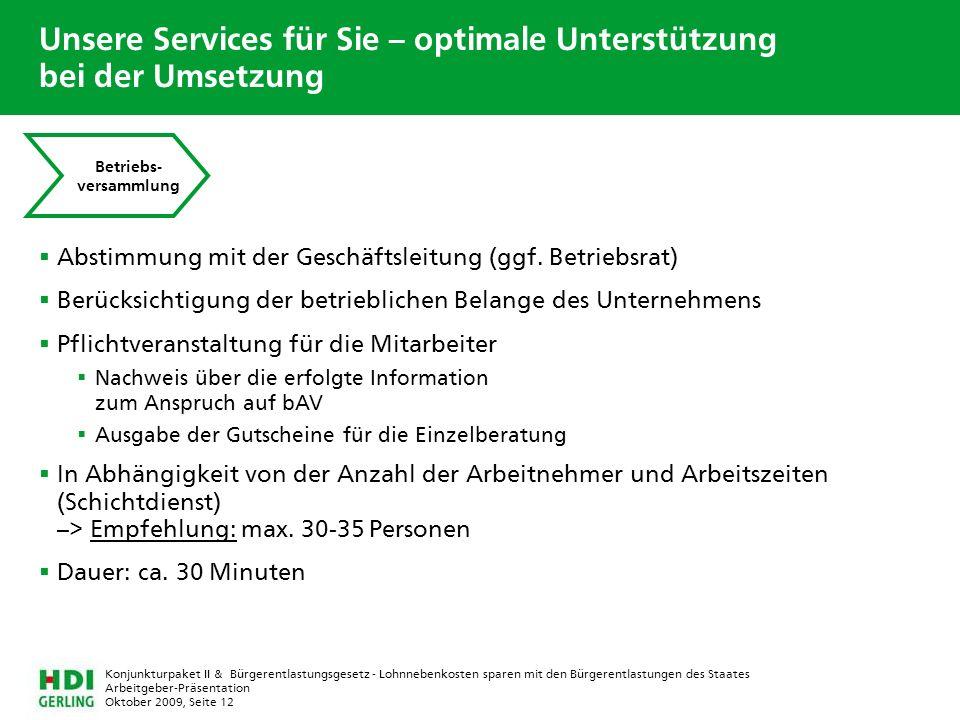 Arbeitgeber-Präsentation Oktober 2009, Seite 12 Konjunkturpaket II & Bürgerentlastungsgesetz - Lohnnebenkosten sparen mit den Bürgerentlastungen des S