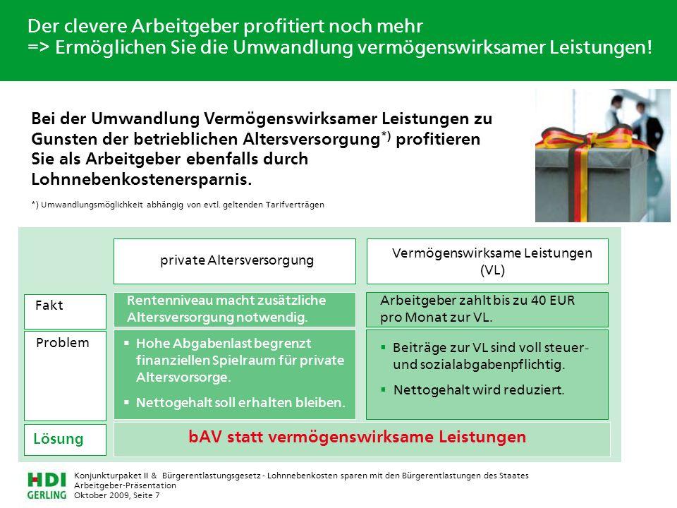 Arbeitgeber-Präsentation Oktober 2009, Seite 7 Konjunkturpaket II & Bürgerentlastungsgesetz - Lohnnebenkosten sparen mit den Bürgerentlastungen des St