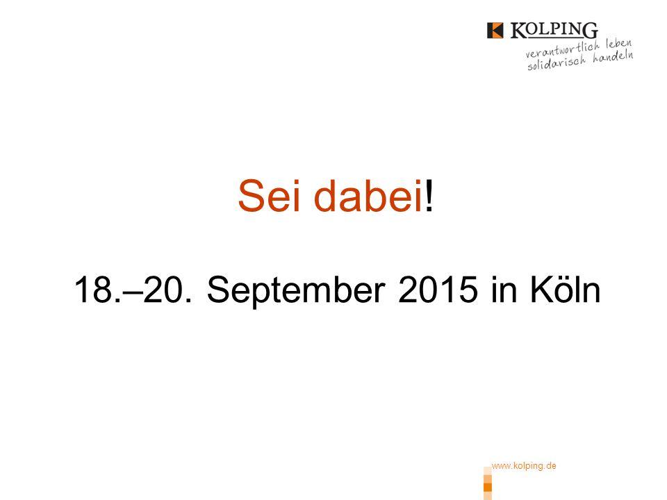 Sei dabei! 18.–20. September 2015 in Köln