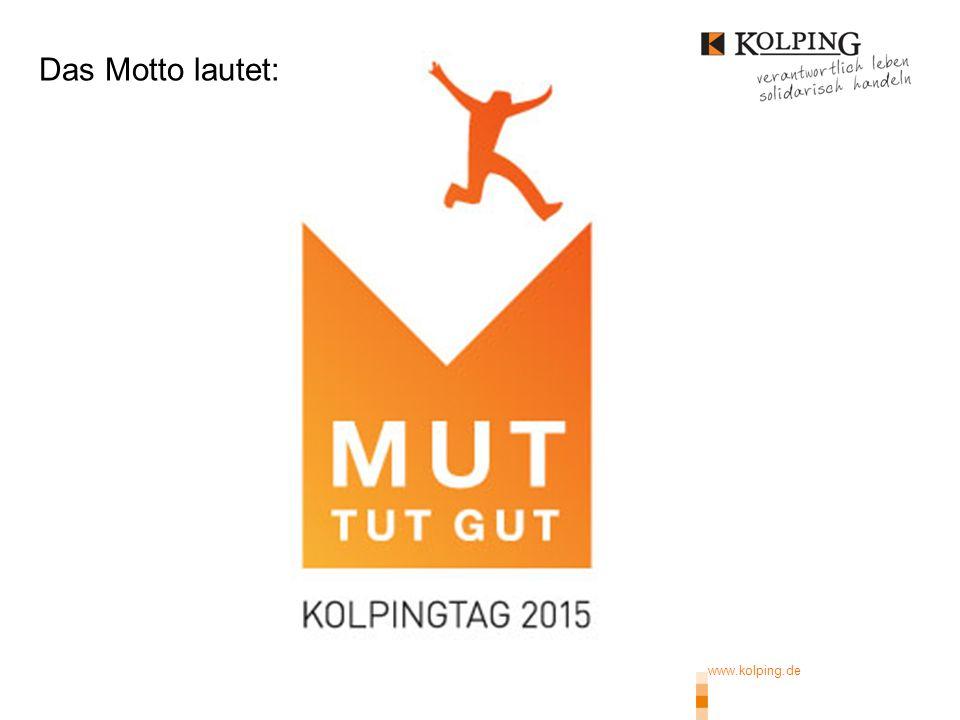 www.kolping.de | 16 September 2014 Mitglieder-Info über alle Verbandsmedien des Bundesverbandes 2.