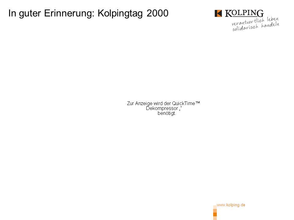 www.kolping.de In guter Erinnerung: Kolpingtag 2000