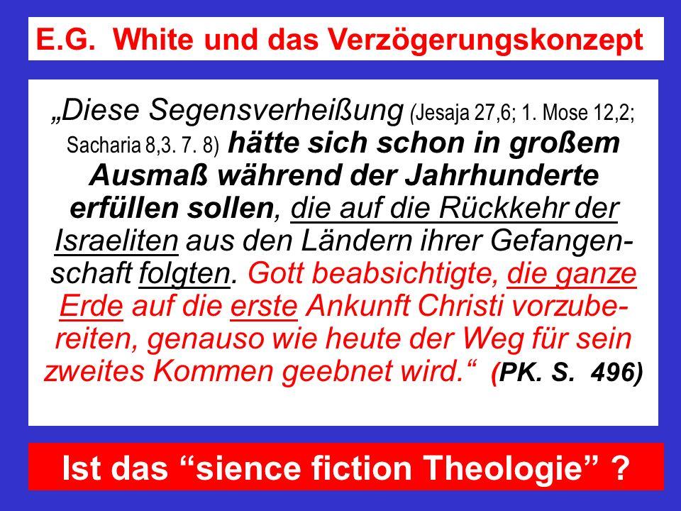 Diese Segensverheißung ( Jesaja 27,6; 1. Mose 12,2; Sacharia 8,3. 7. 8) hätte sich schon in großem Ausmaß während der Jahrhunderte erfüllen sollen, di