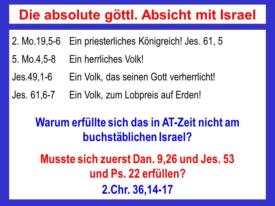 2. Mo.19,5-6 Ein priesterliches Königreich! Jes. 61, 5 5. Mo.4,5-8 Ein herrliches Volk! Jes.49,1-6 Ein Volk, das seinen Gott verherrlicht! Jes. 61,6-7