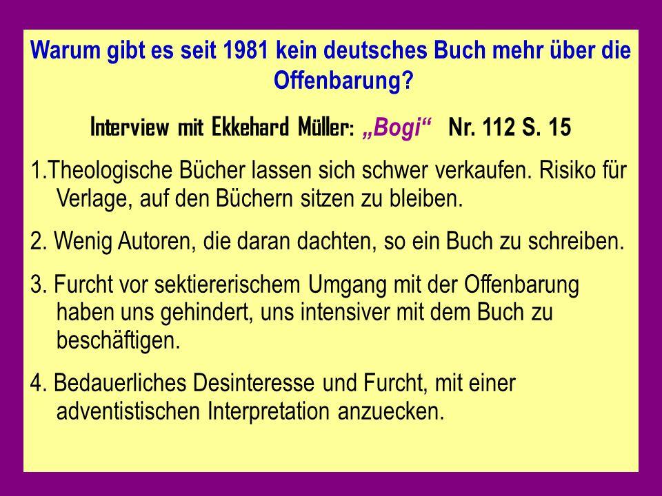Warum gibt es seit 1981 kein deutsches Buch mehr über die Offenbarung.