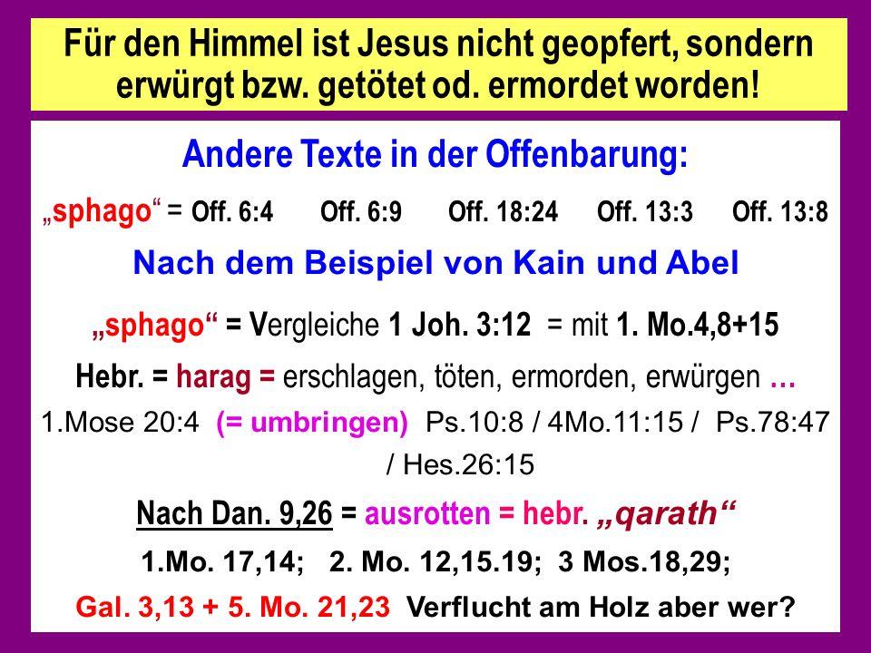 Andere Texte in der Offenbarung: sphago = Off.6:4 Off.