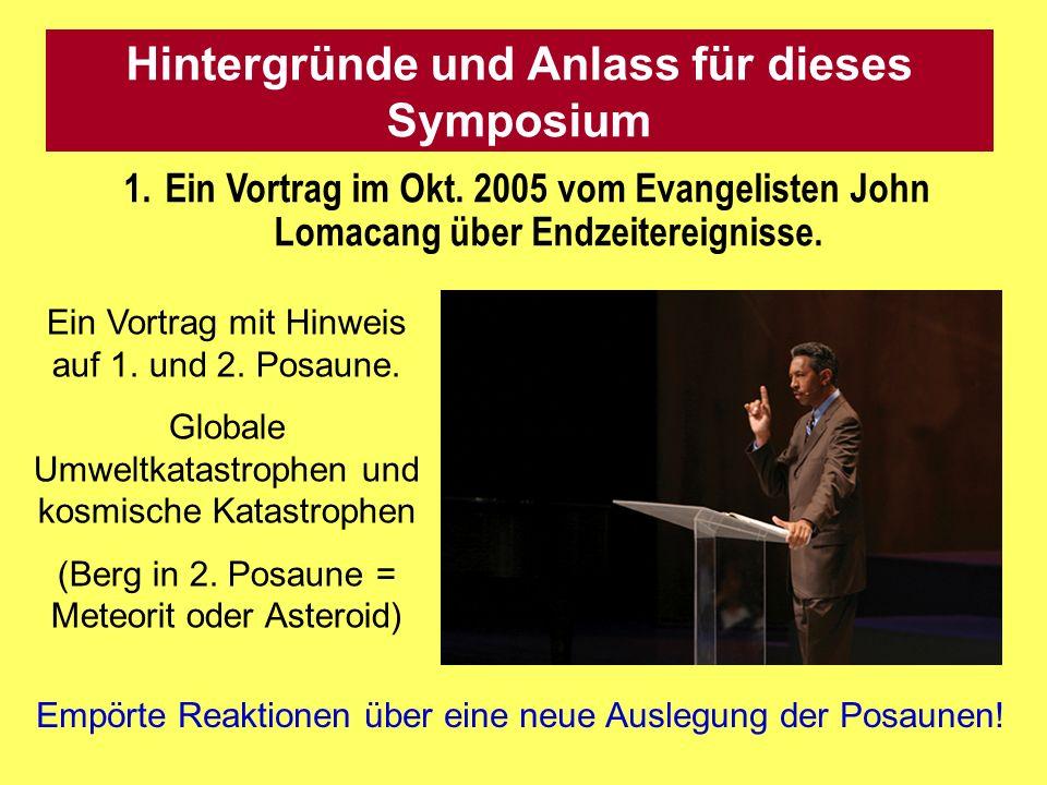 Hintergründe und Anlass für dieses Symposium 1.Ein Vortrag im Okt.