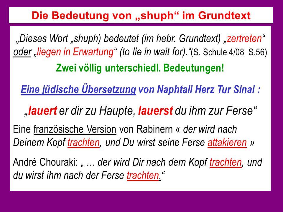 Dieses Wort shuph) bedeutet (im hebr.