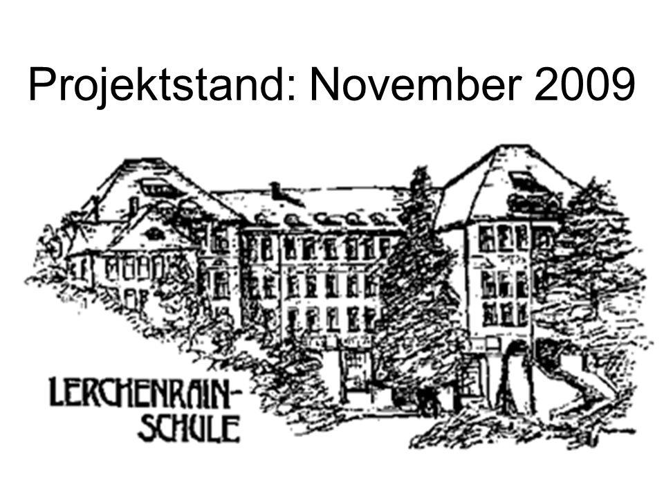 Projektstand: November 2009