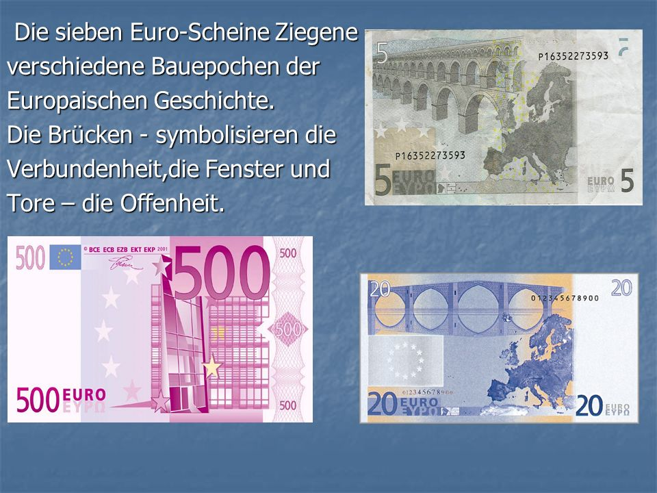 Die sieben Euro-Scheine Ziegene Die sieben Euro-Scheine Ziegene verschiedene Bauepochen der Europaischen Geschichte.