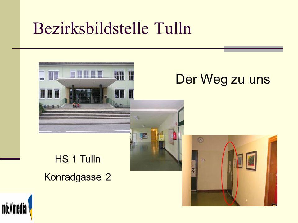 Bezirksbildstelle Tulln Der Weg zu uns HS 1 Tulln Konradgasse 2